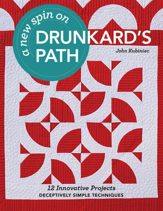 A new spin on Drunkard's Path – John Kubiniec of Big Rig Quilting