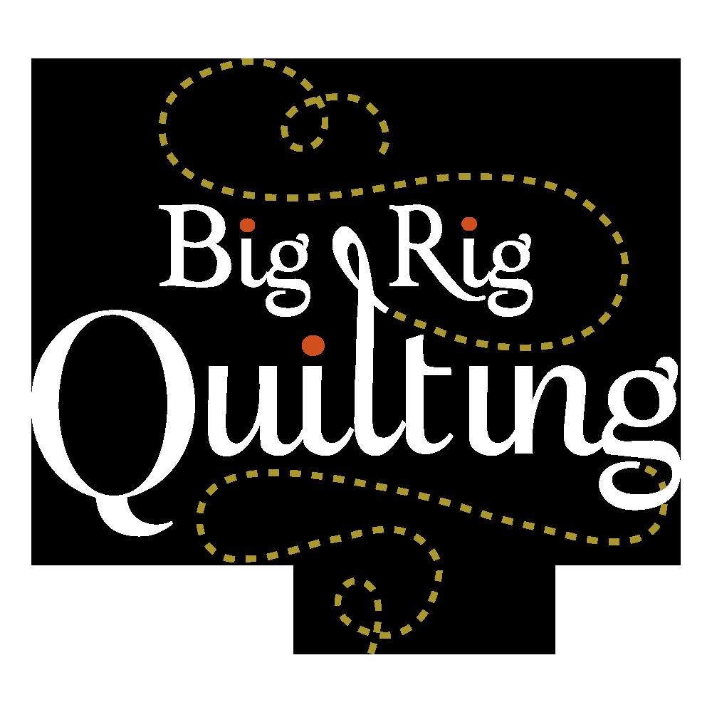 Big Rig Quilting